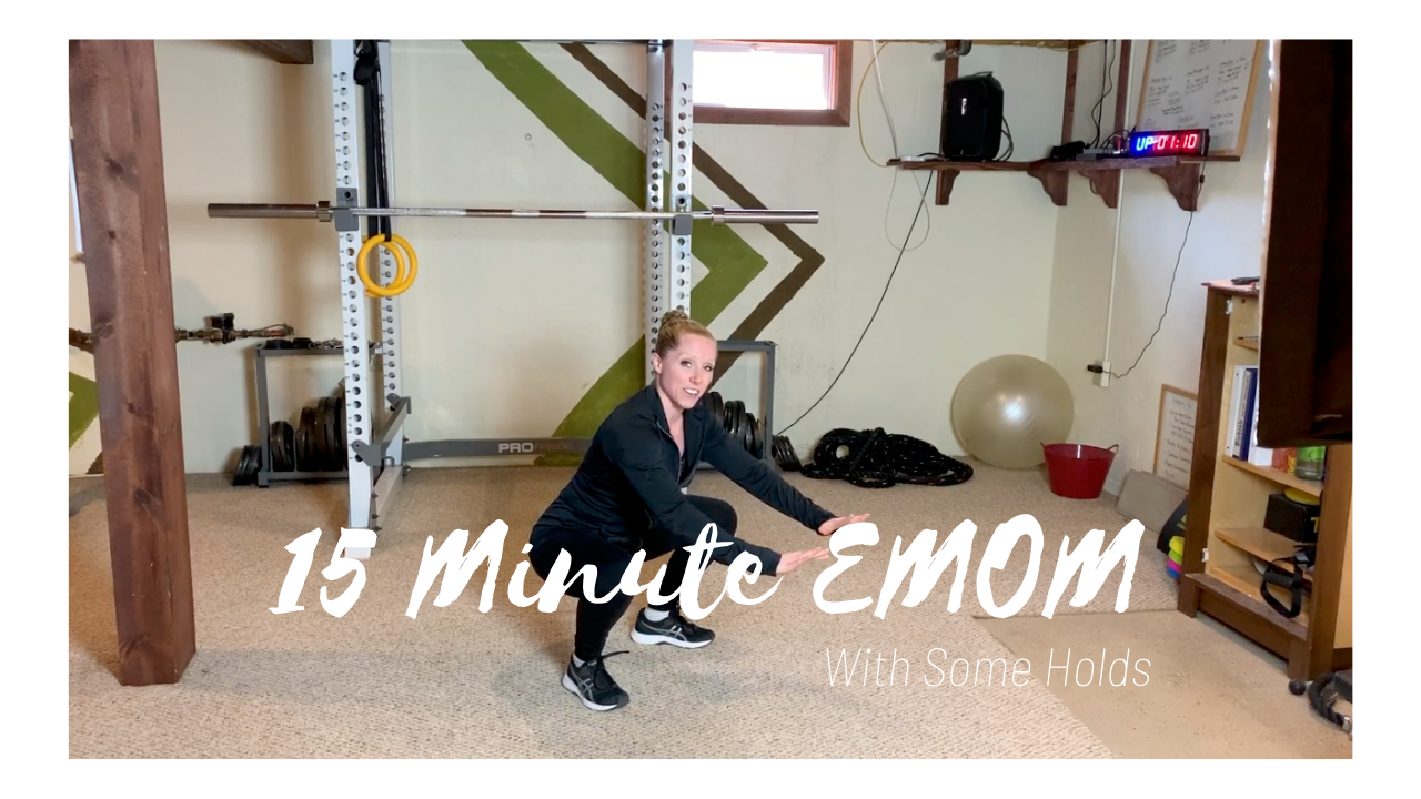 15 Minute EMOM – With Holds