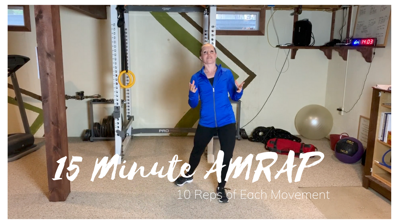 15 Minute AMRAP 10 Reps of Each Movement