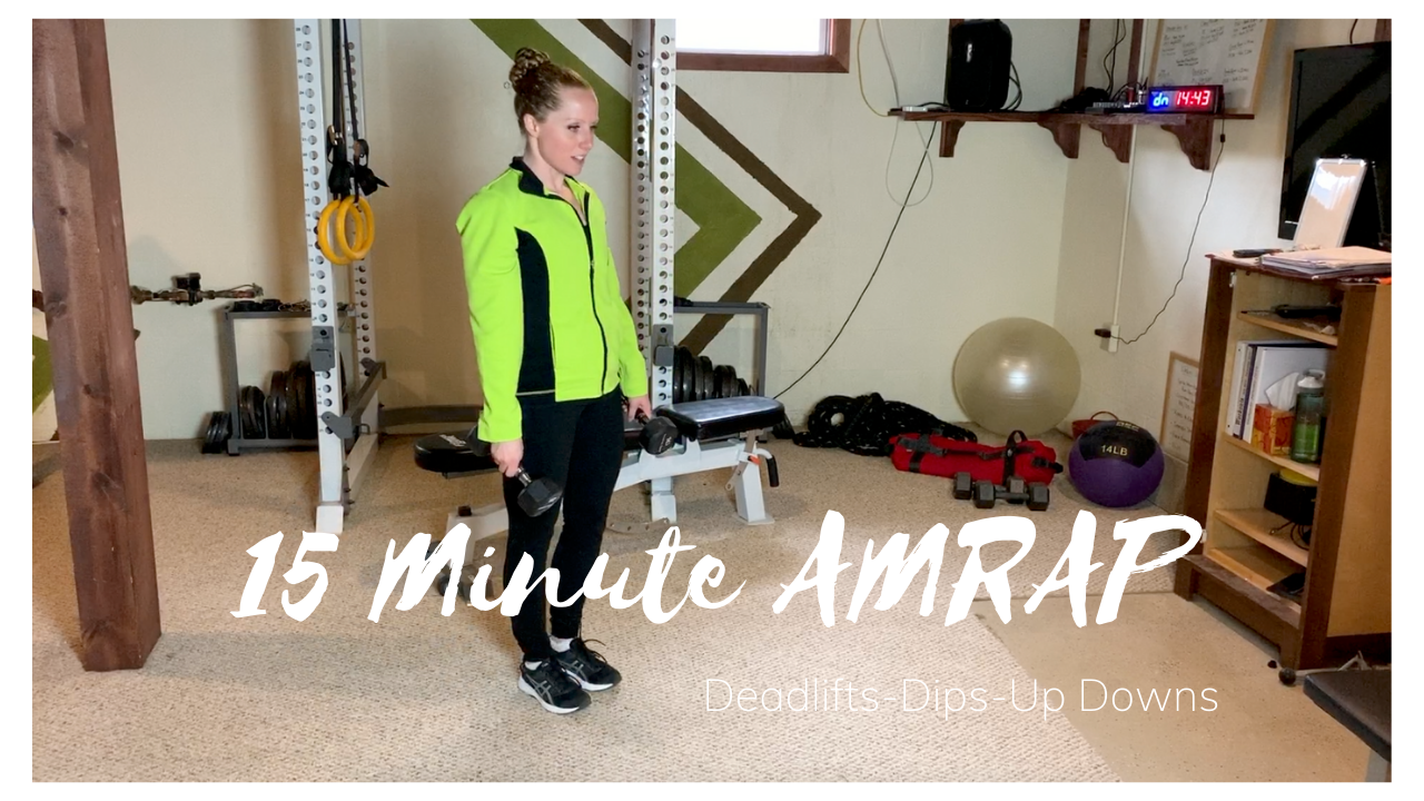 15 Minute AMRAP: Deadlifts-Dips-Up Downs