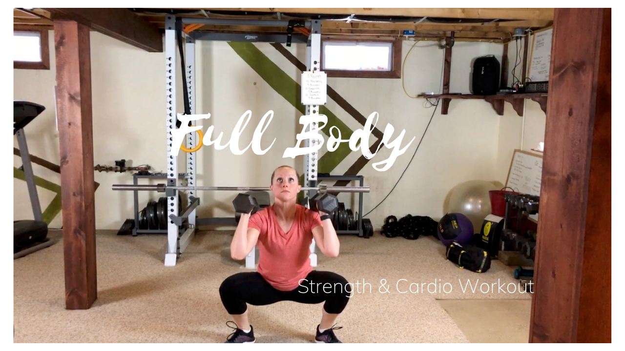 Full Body Strength and Cardio Workout